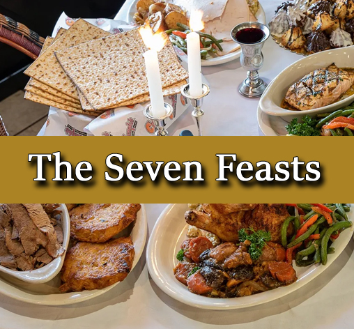 The Seven Feasts - Complete Study Of The Holy Days