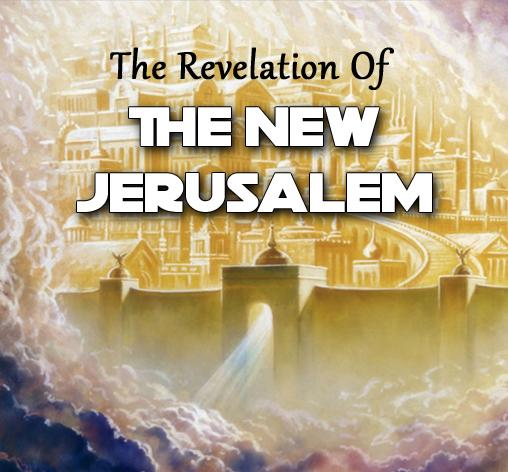 The Revelation Of The New Jerusalem