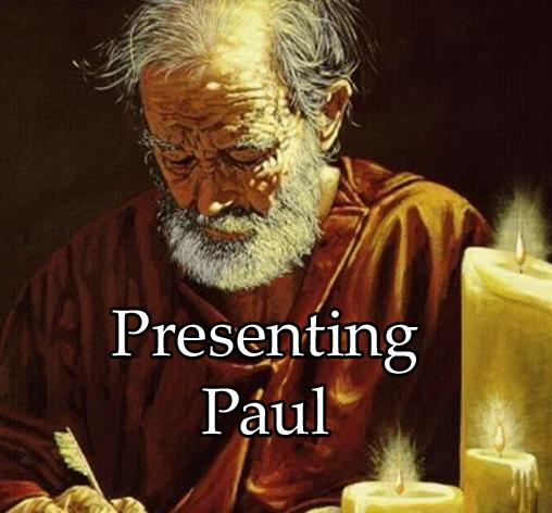 Presenting Paul