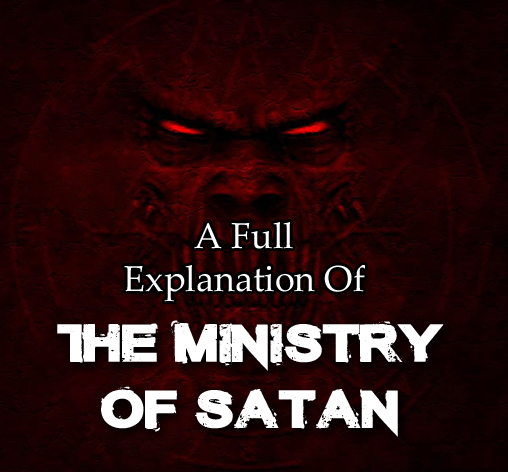 A Full Explanation Of The Misistry Of Satan