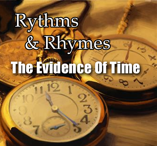 Rythms & Rhymes - The Evidence Of Time